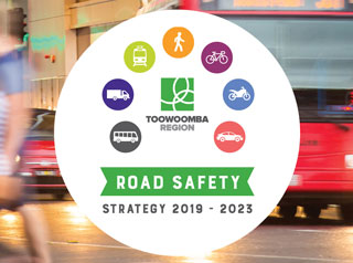 Toowoomba Region Road Safety Strategy 2019 - 2023